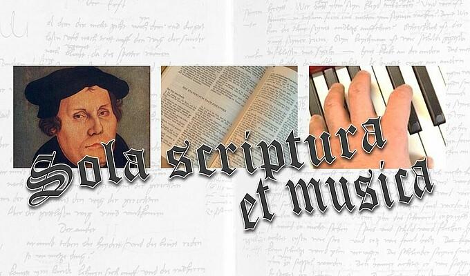 Sola scriptura et musica